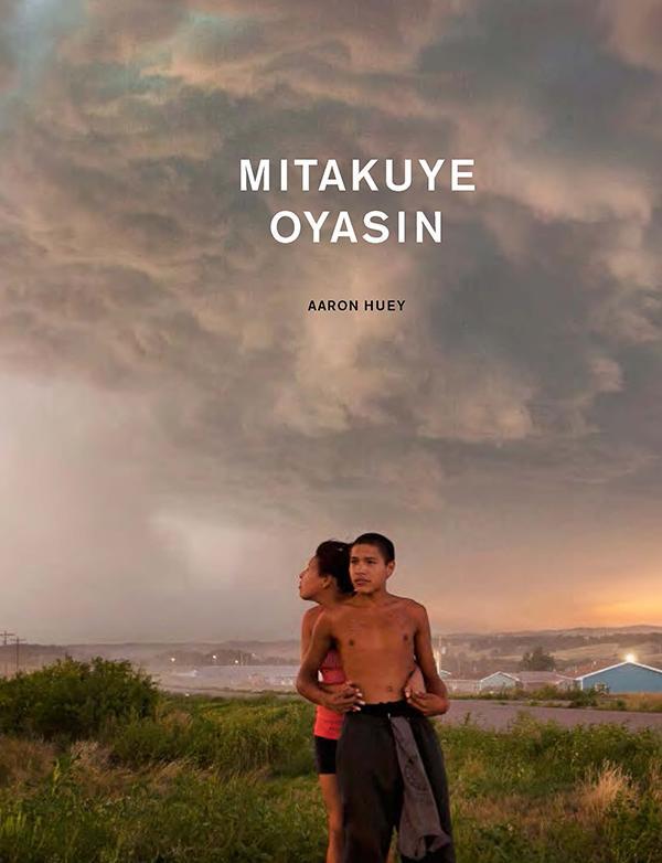 "Cover of Aaron Huey's book, ""Mitakuye Oyasin,"" a collection of his photographs from the Pine Ridge Reservation."