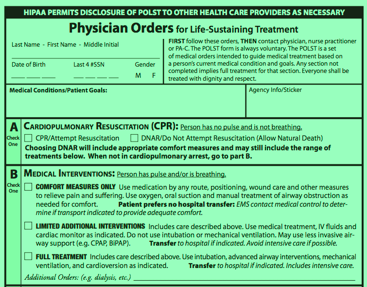 The default in Washington state is to be rescusitated. Residents must fill out this bright green end-of-life care form (known as a POLST) to forgo being revived.