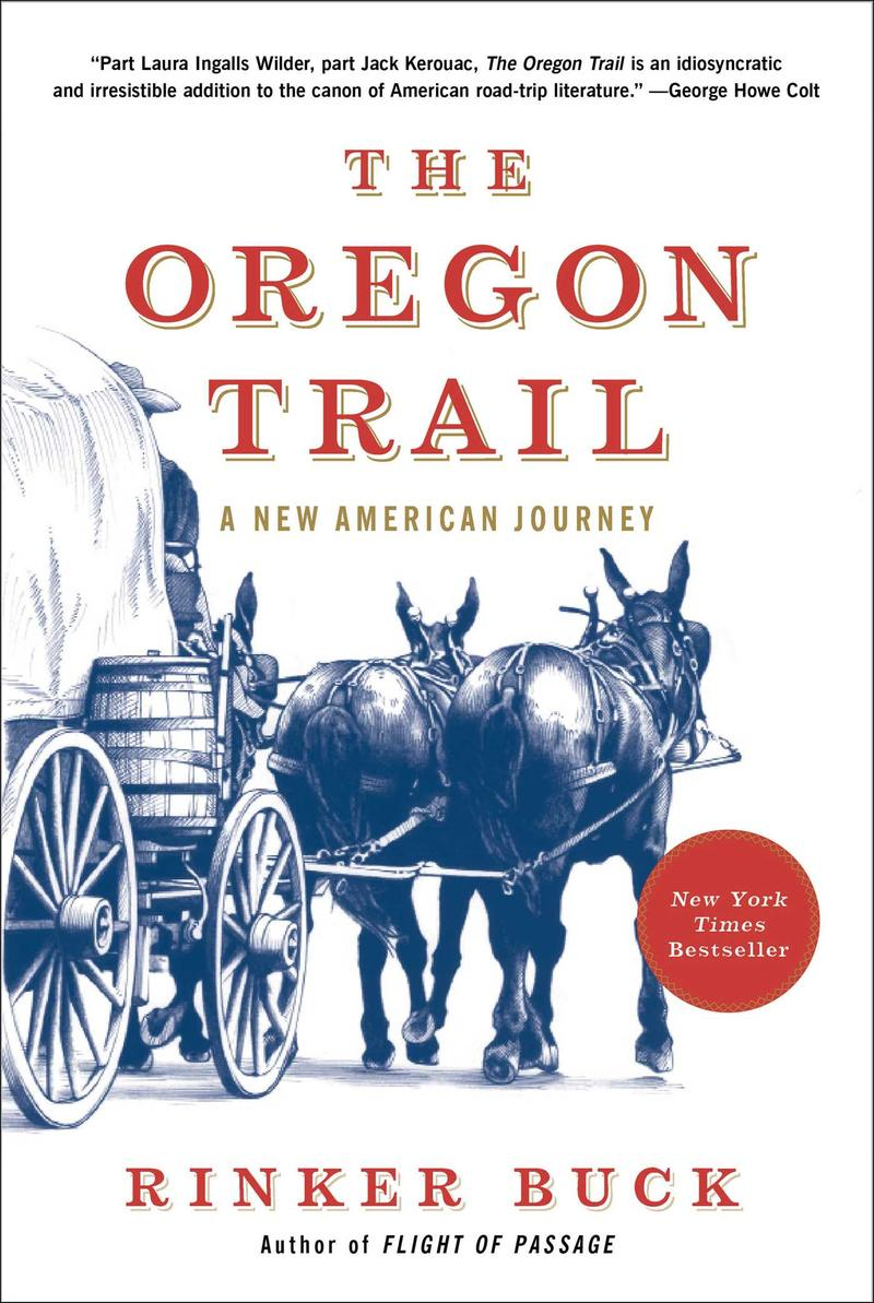 Rinker Buck's book, 'The Oregon Trail: A New American Journey.'