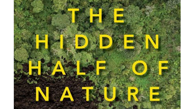 'The Hidden Half of Nature,' by Anne Bikle and David Montgomery.