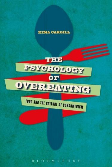 "Kim Cargill's book, ""The Psychology of Overeating."""