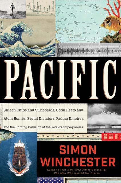 """Simon Winchester's """"Pacific"""""""