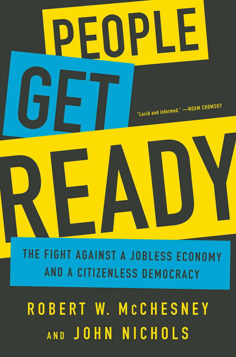 'People Get Ready' by Robert McChesney and John Nichols