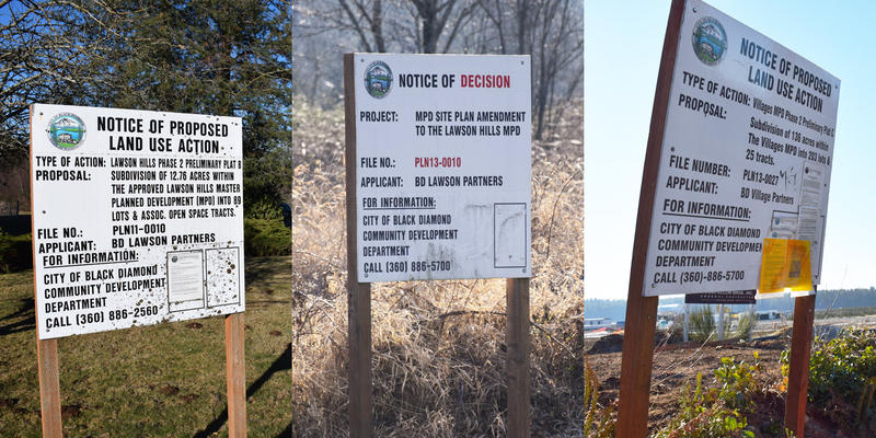 Notices of proposed land use action have sprung up all over Black Diamond, WA. As the town has fought over the planned development, some of the signs have begun to gather moss.