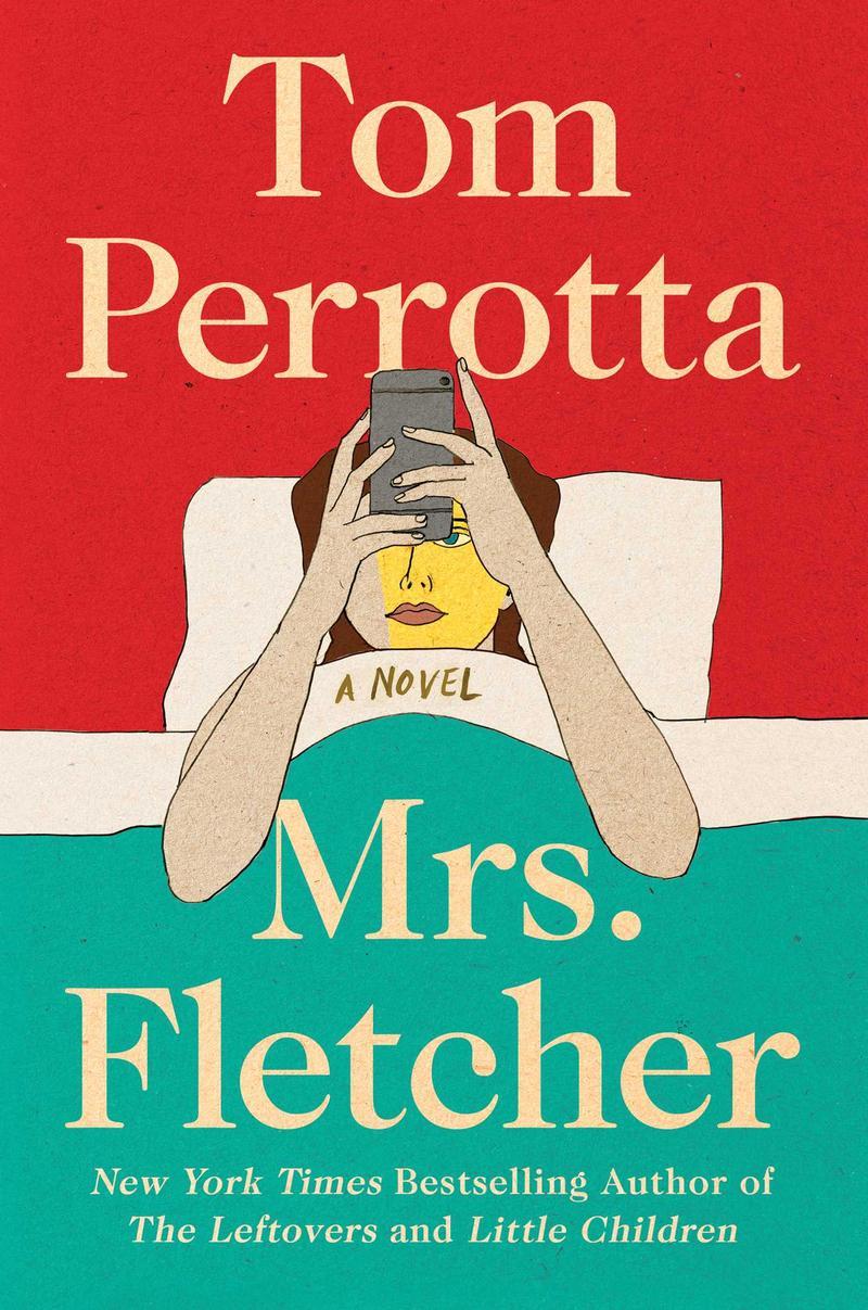 "Tom Perrotta's ""Mrs. Fletcher"""