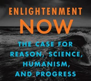 Steven Pinker's 'Enlightenment Now'