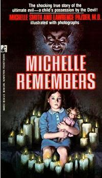"A since-discredited ""autobiography"" purporting to describe satanic ritual abuse, ""Michelle Remembers"""