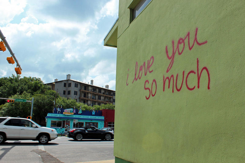 The simplistic wording of this graffiti on South Congress has helped it become an Austin landmark.