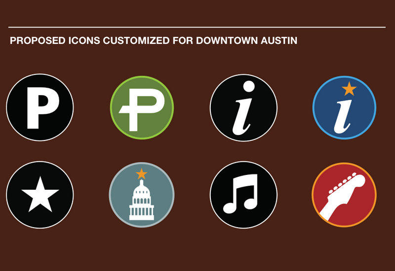 "Austin signs might feature international logos with ""an Austin flair."""