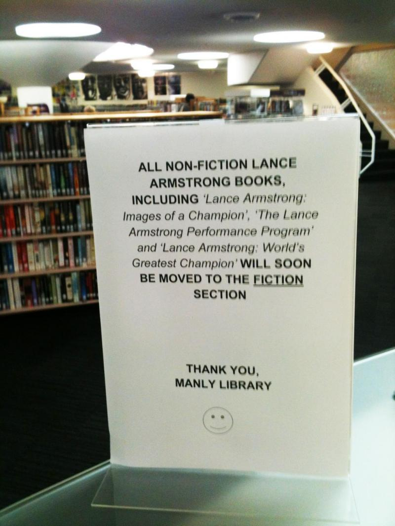 Mass reports that an Australian Library is moving Lance Armstrong's books from the nonfiction section to the fiction section has proven false.