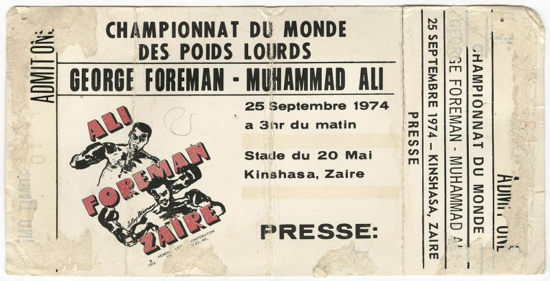 "Norman Mailer's 1974 ticket to ""the Rumble in the Jungle"" – the famous Foreman–Ali fight – in Zaire."