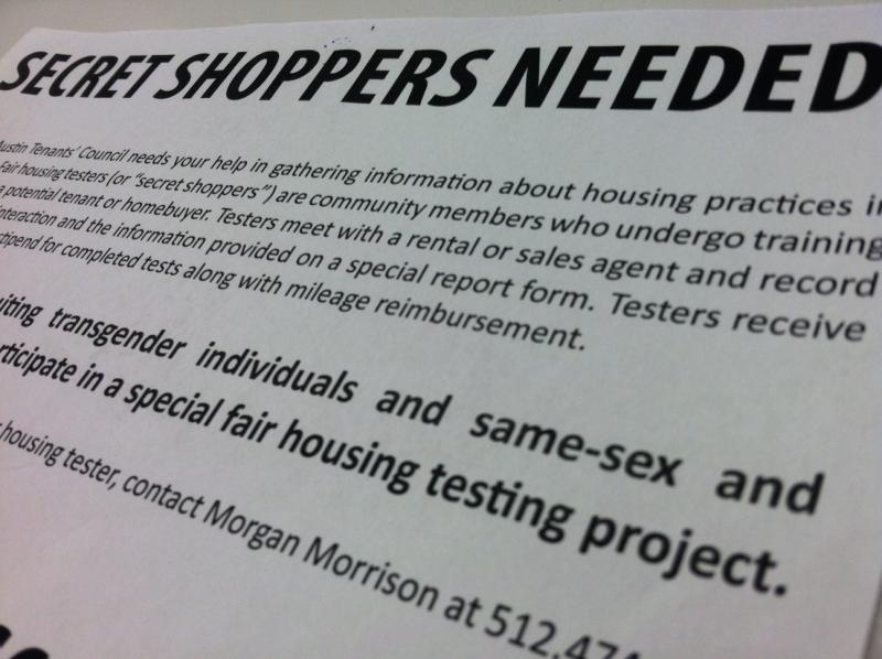 The Austin Tenant's Council is always looking for testers looking for possible discrimination.