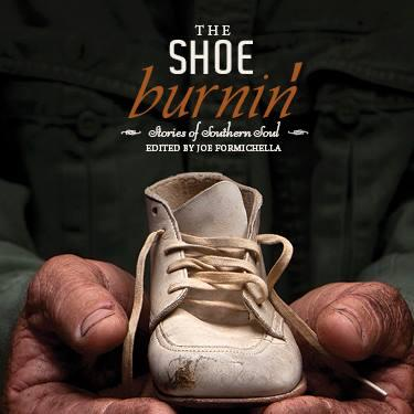 'Shoe Burnin'' collects stories from over a dozen authors.