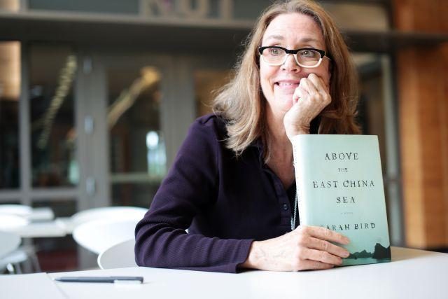 "Austin novelist Sarah Bird's new book is entitled, ""Above the East China Sea."""