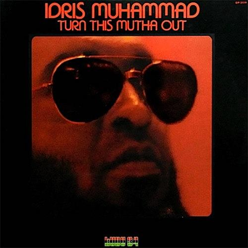 Idris Muhammad (1939-2014) on the Vinyl Vault, August 5th @ 8:30 PM