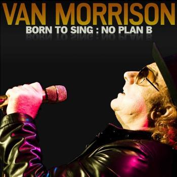 "<font color=""red""><strong>Van Morrison/Born To Sing: No Plan B/ Exile</strong></color>
