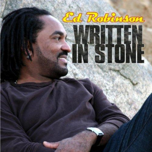 "<font color=""red""><STRONG>Ed Robinson / Written in Stone / EZ</Strong></font><P>