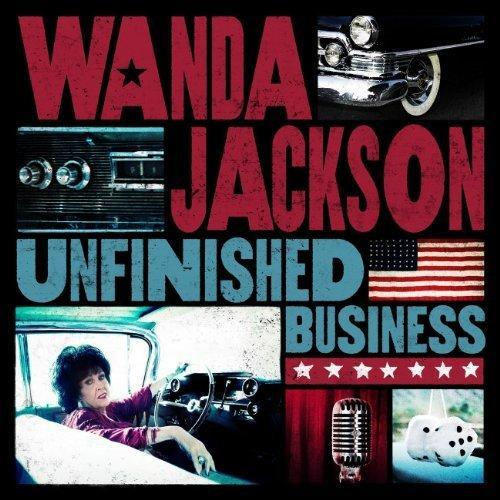 "<font color=""red""><strong> Wanda Jackson / Unfinished Business / Sugarhill</strong></Font><P>