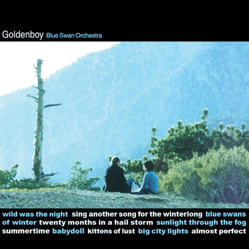 "<font color=""red""><strong>Goldenboy / Blue Swan Orchestra</strong></font> An '02 reissue, Blue Swan Orchestra has the crystal feel of a Wes Anderson movie, with the whispery blues of Bell and Sebastian. These are familiar, but sweet sounds."