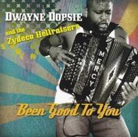 "<font Color=""red""><strong>Dwayne Dopsie & Zydeco Hellraisers?Been Good To You/Sound Of New Orleans</strong></color><font color=""black""><br<The son of the late great Rockin' Dopsie is joined by some of Louisiana's finest players & blends Old with New."