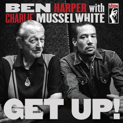 "<font color=""red""><strong>Ben Harper with Charlie Musselwhite/Get Up/Stax</strong><font color=""black""><br>A dynamic duo; 2 recognizable voices & a spectacular sound!"