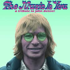 "<font color=""red""><strong>Various Artists/The Music Is You-Tribute to John Denver/ATO</strong></color><font color=""black""><br>He wrote great songs & now Dave Matthews, Edward Sharpe, Lucinda Williams, Brett Dennen & others honor the music."