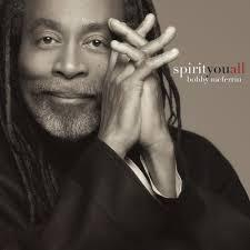"<font color=""red""><strong>Bobby McFerrin/Spirit You All/Sony</strong></color><font color=""black""><br>A ""Good-Feeling"" release of Americana/Rootsy/Gospel tunes  from that voice, along with Esperanza Spalding & a stellar band."