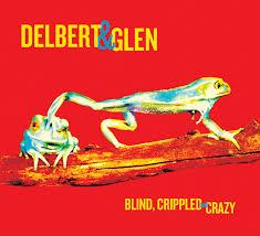 "<font color=""red""><strong>Delbert McClinton & Glen Clark/Blind Crippled & Crazy/New West</strong></color><font color=""black""><br>2 guys that are hard to beat with tunes like""Been Around A Long Time"" &""More & More, Less & Less!"" </color>"
