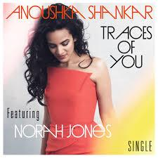 "<font color=""red""><strong>Anoushka Shankar/Traces Of You/Deutsche Grammofonn</strong></color><font color=""black""><br>A wonderful World release & with tracks featuring her half sister Norah Jones, there is a lot to enjoy></color>"