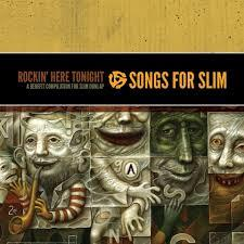 "<font color=""red""><strong>Various Artists/Songs For Slim/New West</strong></color><font color=""black""><br>The Benefit CD for Slim Dunlap (The Replacements) includes 28 trax performed by  Steve Earle, Jakob Dylan, Soul Asylum & many more!</color>"