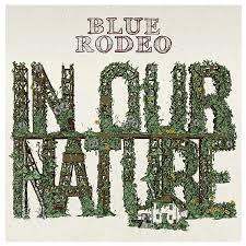 "<font color=""red""><strong>Blue Rodeo/In Our Nature/TeleSoul</strong></color><font color=""black""><br>Great singer songwriters from Canada that have endured & offer up another great CD full of their unique  Rock/Country sound!</color>"