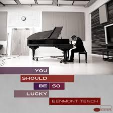 Benmont Tench/You Should Be So Lucky/Blue Note