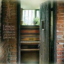 Various Artists / Looking Into You-A Tribute to Jackson Browne/Music Road
