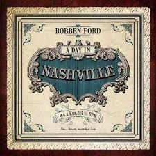 Robben Ford / A Day In Nashville / ProVogue