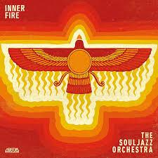 The SoulJazz Orchestra / Inner Fire / Strut