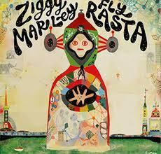 Ziggy Marley / Fly Rasta / Tuff Gong