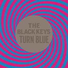 Black Keys / Turn Blue / Nonesuch