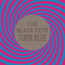 Black Keys / Turn Blue / Nonesuch
