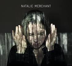 Natalie Merchant / Natalie Merchant / Nonesuch