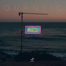 Quantic / Magnetica / Tru Thoughts
