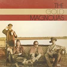 Gold Magnolias / Gold Magnolias / Tortilla Gold