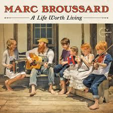 Marc Broussard / A Life Worth Living / Vanguard