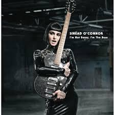 Sinead O'Connor / I'm Not Bossy, I'm the Boss / Nettwerk