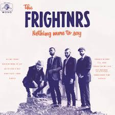 The Frightners / Nothing More To Say / DapTone