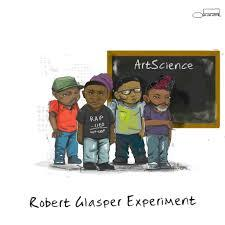 Robert Glasper Experiment / ArtScience / BlueNote