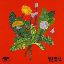 Jamie Lidell / Building A Beginning / Jajulin