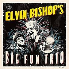 Elvin Bishop / Elvin Bishop's Big Fun Trio / Alligator