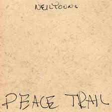 Neil Young / Peace Trail / Reprise