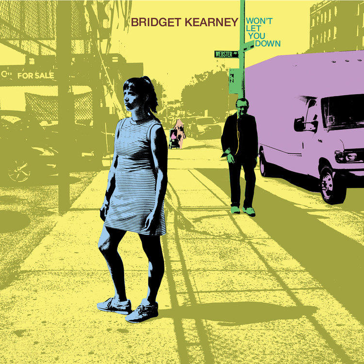 Bridget Kearney / Won't Let You Down / Signature Sounds
