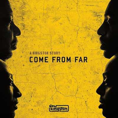 New Kingston / A Kingston Story: Come From Far / Easy Star